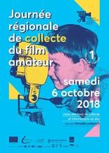 journée régionale de collecte de films amateurs - samedi 6 octobre de 13h30 à 17h