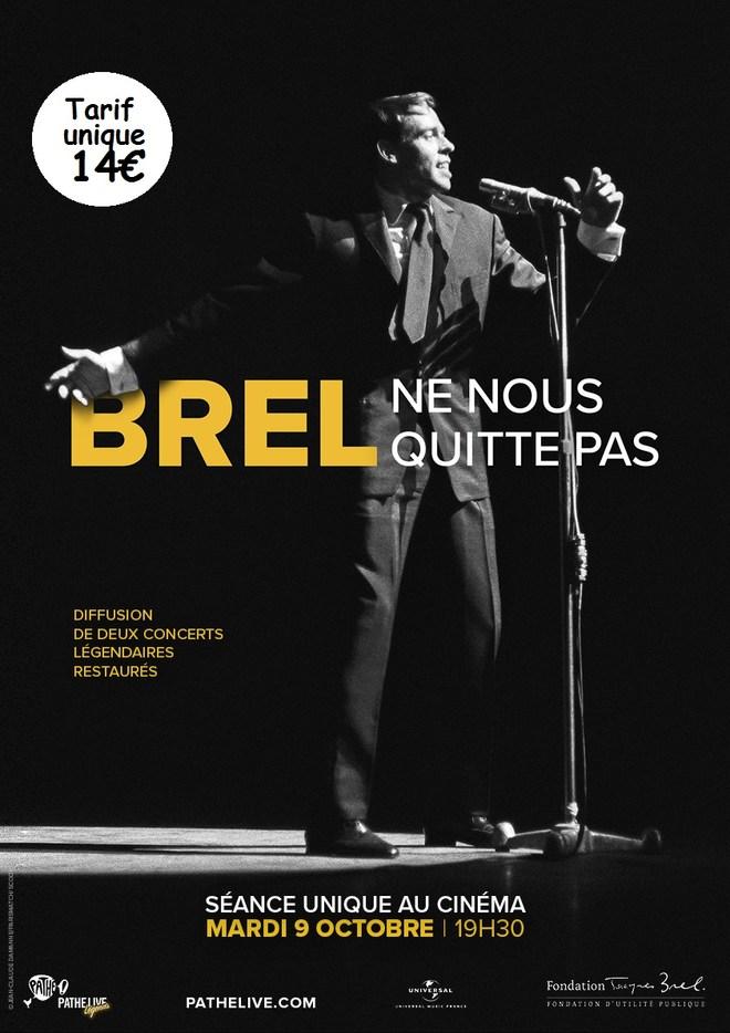 BREL NE NOUS QUITTE PAS - Concert - Tarif Unique : 14€ - Mardi 9 Octobre à 19h30